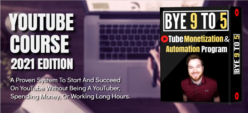 bye 9 to 5 youtube course review